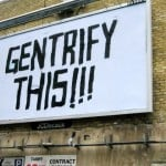 7 Reasons Why Gentrification Hurts Communities of Color